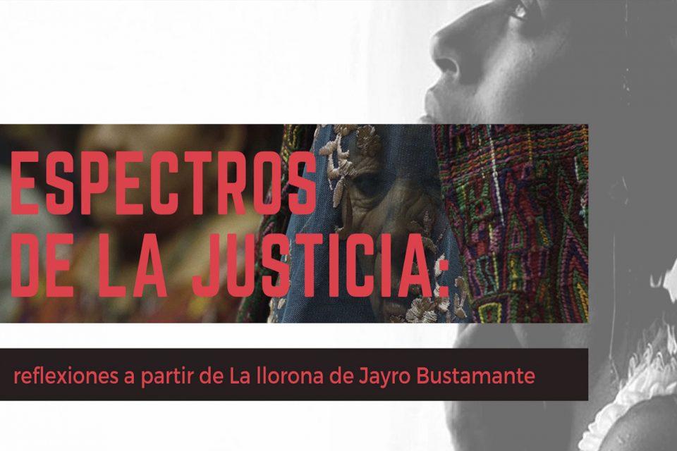 Reflexiones a partir de La llorona de Jayro Bustamante