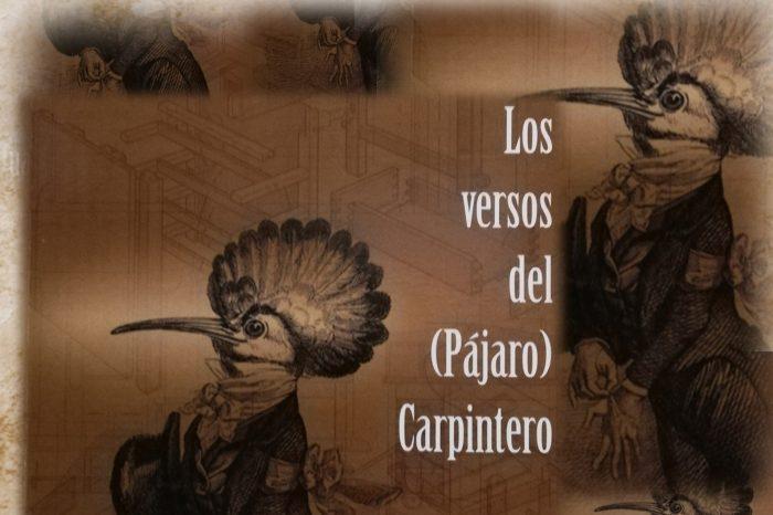 Los versos del (Pájaro) Carpintero : un beatus ille periférico
